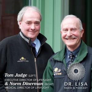 Norm Dinerman, Lifeflight Medical Director and Tom Judge, Lifeflight's Executive Director