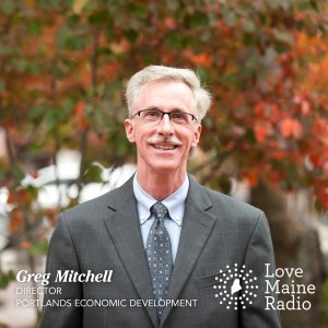Greg Mitchell, Portland Maine's economic development director