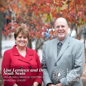 Dr. Noah Nesin, Medical Director of Health Access Network and Lisa Lemieux of DFD Russell Medical Centers