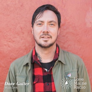Dave Gutter is a singer, songwriter, composer and performer from Portland, Maine.