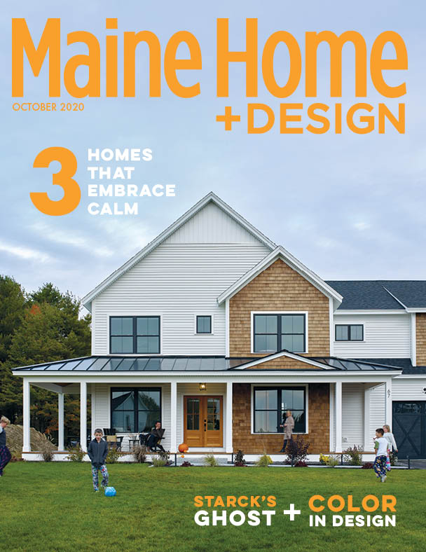 October 2020 Maine Home Design The Maine Mag